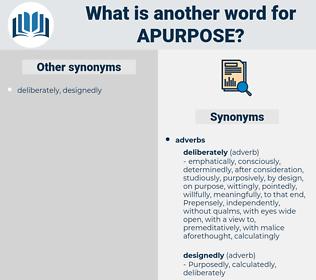 apurpose, synonym apurpose, another word for apurpose, words like apurpose, thesaurus apurpose