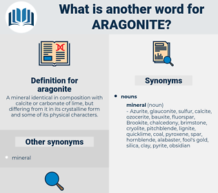 aragonite, synonym aragonite, another word for aragonite, words like aragonite, thesaurus aragonite