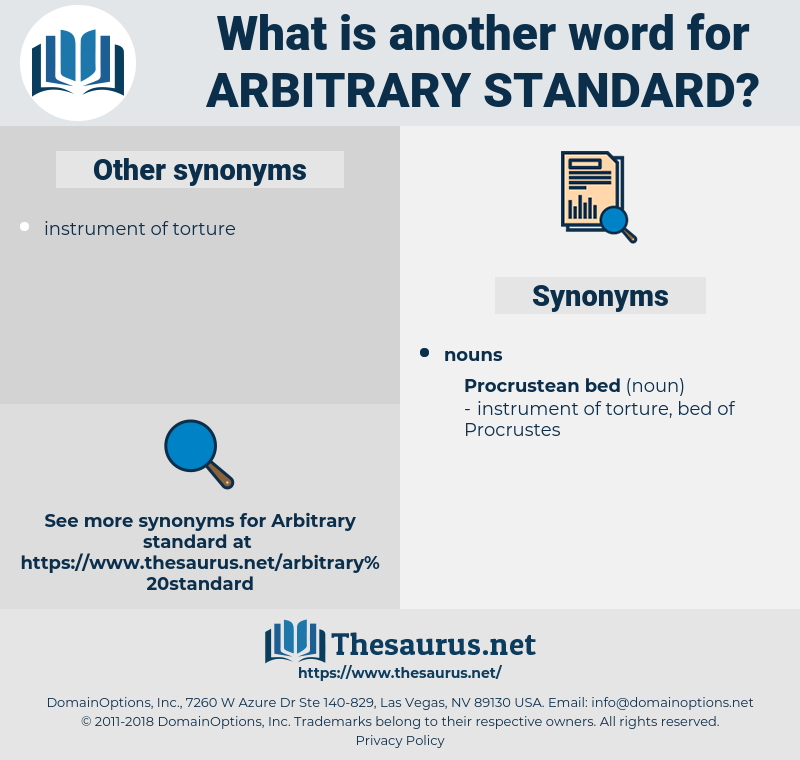 arbitrary standard, synonym arbitrary standard, another word for arbitrary standard, words like arbitrary standard, thesaurus arbitrary standard