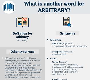 arbitrary, synonym arbitrary, another word for arbitrary, words like arbitrary, thesaurus arbitrary