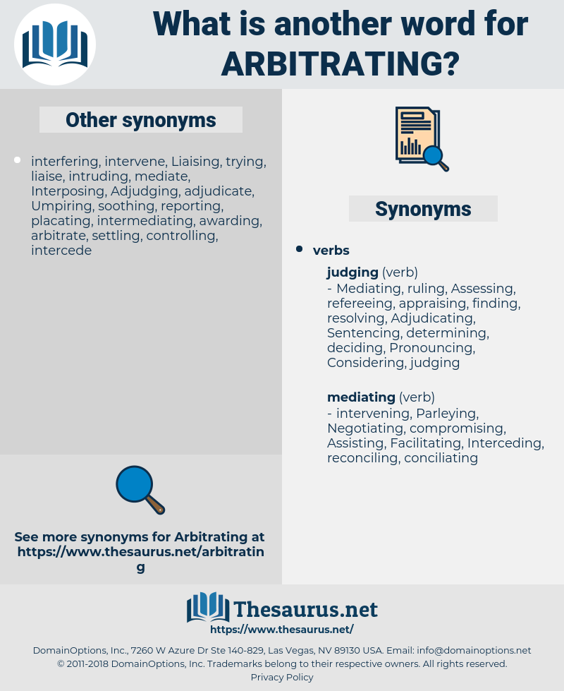 Arbitrating, synonym Arbitrating, another word for Arbitrating, words like Arbitrating, thesaurus Arbitrating