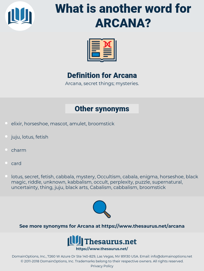 Arcana, synonym Arcana, another word for Arcana, words like Arcana, thesaurus Arcana
