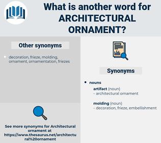 architectural ornament, synonym architectural ornament, another word for architectural ornament, words like architectural ornament, thesaurus architectural ornament