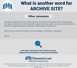 archive site, synonym archive site, another word for archive site, words like archive site, thesaurus archive site