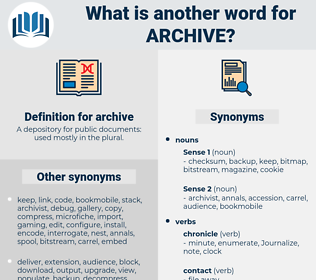 archive, synonym archive, another word for archive, words like archive, thesaurus archive