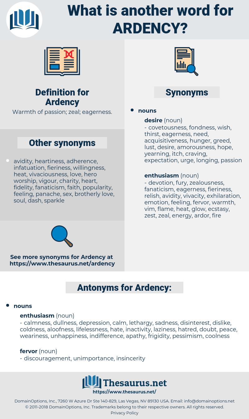 Ardency, synonym Ardency, another word for Ardency, words like Ardency, thesaurus Ardency
