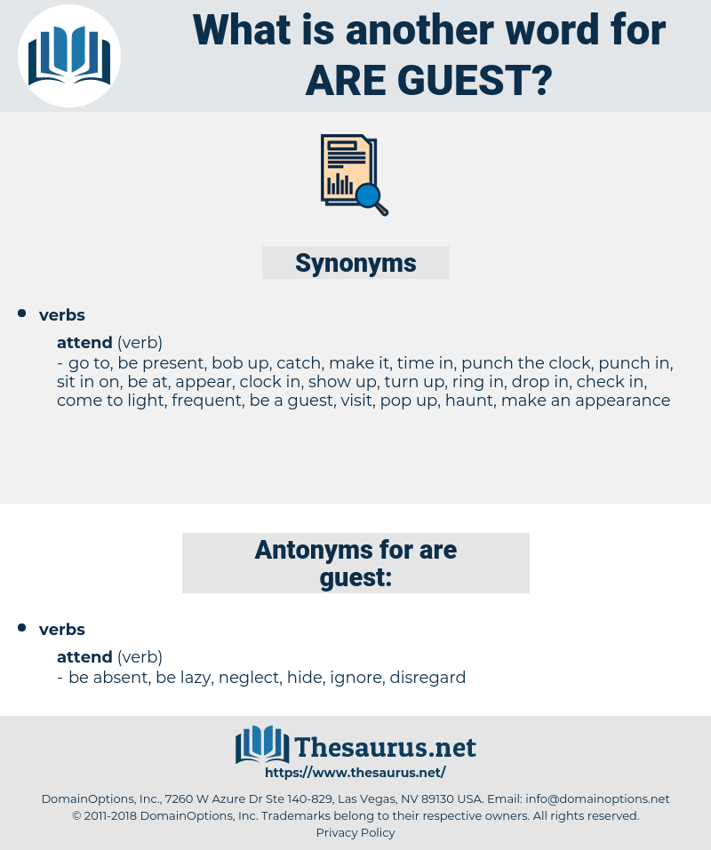 are guest, synonym are guest, another word for are guest, words like are guest, thesaurus are guest