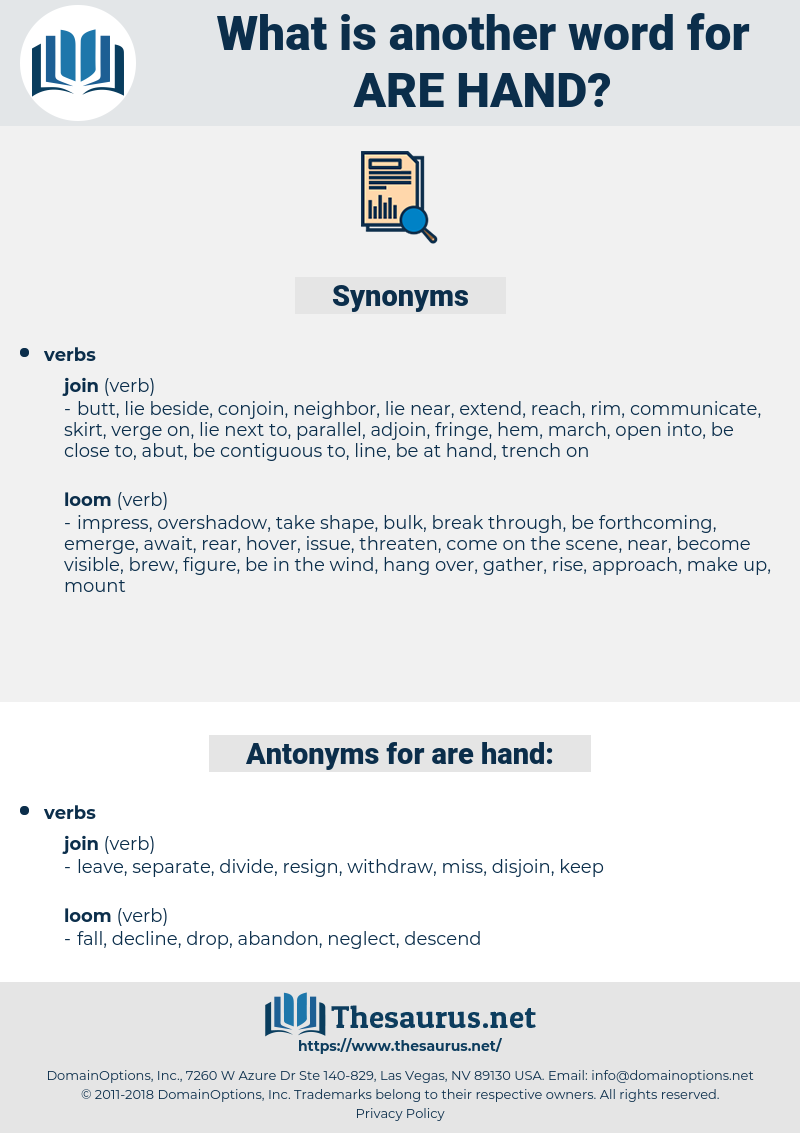 are hand, synonym are hand, another word for are hand, words like are hand, thesaurus are hand