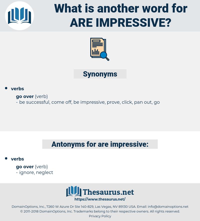 are impressive, synonym are impressive, another word for are impressive, words like are impressive, thesaurus are impressive