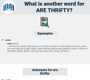 are thrifty, synonym are thrifty, another word for are thrifty, words like are thrifty, thesaurus are thrifty