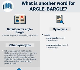 argle-bargle, synonym argle-bargle, another word for argle-bargle, words like argle-bargle, thesaurus argle-bargle
