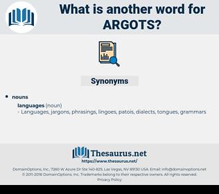 argots, synonym argots, another word for argots, words like argots, thesaurus argots