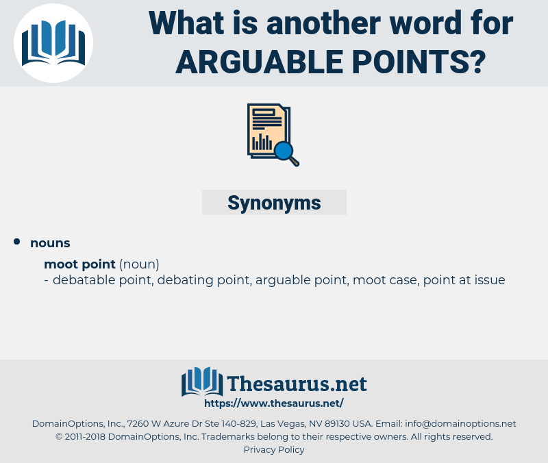 arguable points, synonym arguable points, another word for arguable points, words like arguable points, thesaurus arguable points