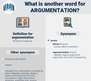 argumentation, synonym argumentation, another word for argumentation, words like argumentation, thesaurus argumentation