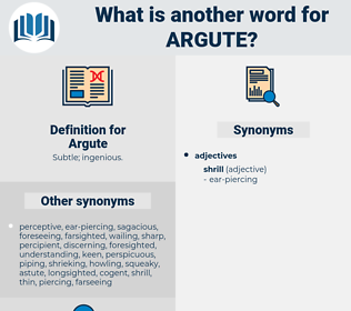 Argute, synonym Argute, another word for Argute, words like Argute, thesaurus Argute