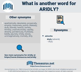 aridly, synonym aridly, another word for aridly, words like aridly, thesaurus aridly