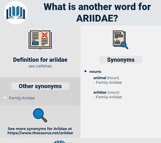ariidae, synonym ariidae, another word for ariidae, words like ariidae, thesaurus ariidae