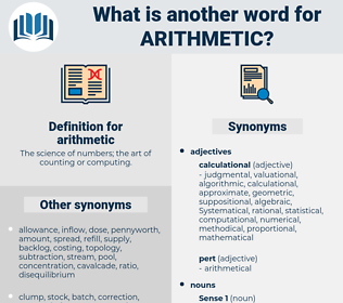 arithmetic, synonym arithmetic, another word for arithmetic, words like arithmetic, thesaurus arithmetic