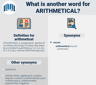 arithmetical, synonym arithmetical, another word for arithmetical, words like arithmetical, thesaurus arithmetical