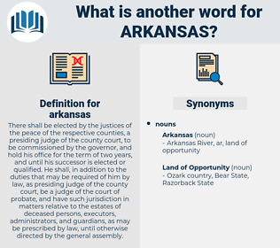 arkansas, synonym arkansas, another word for arkansas, words like arkansas, thesaurus arkansas