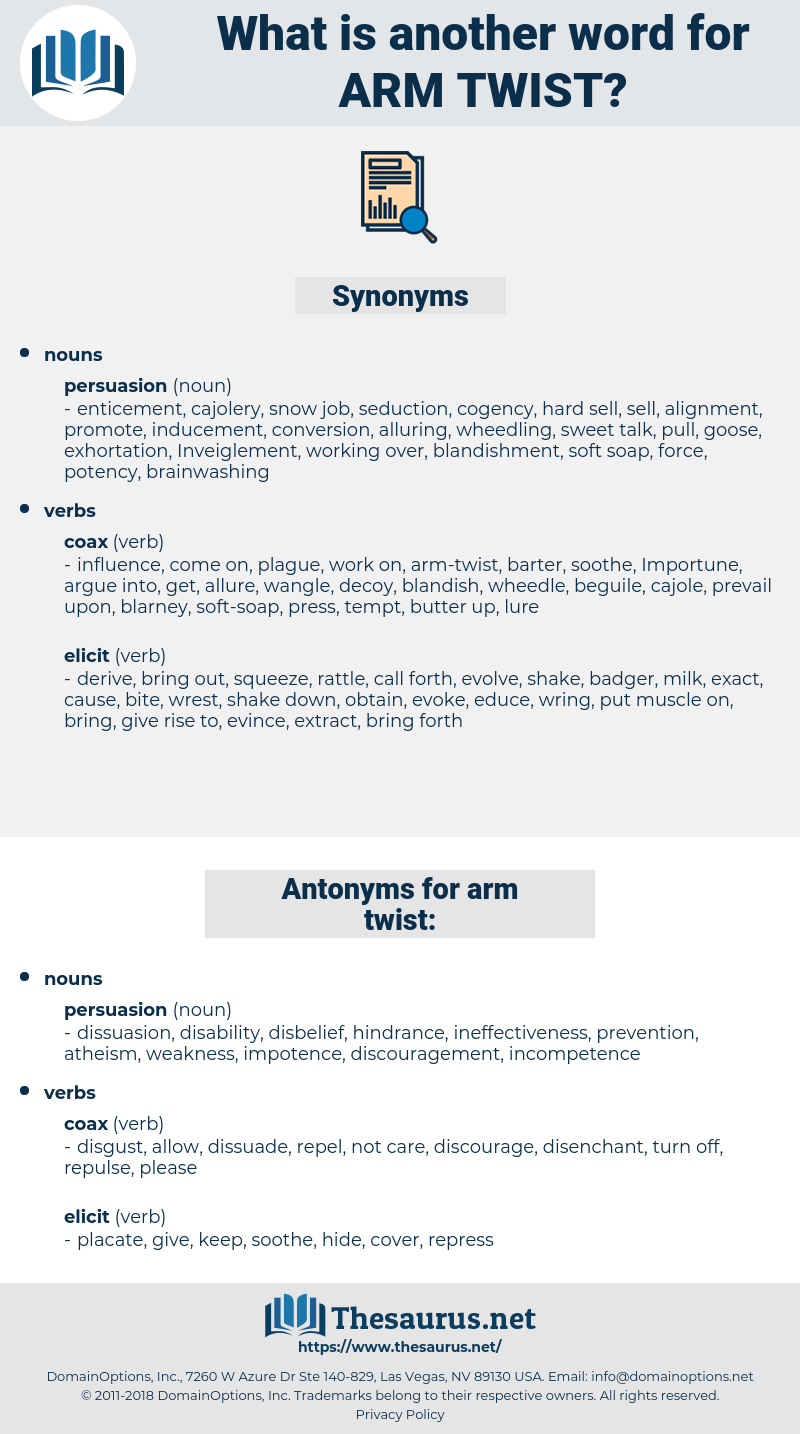 arm twist, synonym arm twist, another word for arm twist, words like arm twist, thesaurus arm twist