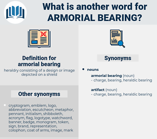 armorial bearing, synonym armorial bearing, another word for armorial bearing, words like armorial bearing, thesaurus armorial bearing