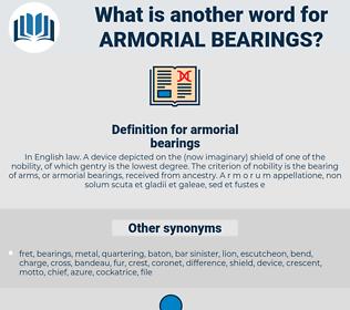 armorial bearings, synonym armorial bearings, another word for armorial bearings, words like armorial bearings, thesaurus armorial bearings