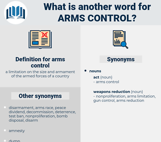 arms-control, synonym arms-control, another word for arms-control, words like arms-control, thesaurus arms-control