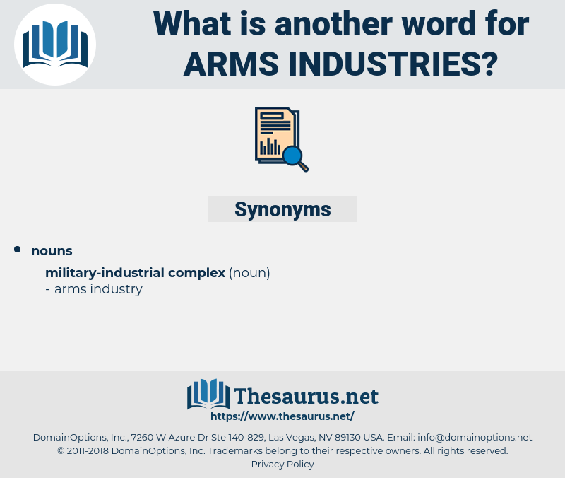 arms industries, synonym arms industries, another word for arms industries, words like arms industries, thesaurus arms industries