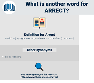 Arrect, synonym Arrect, another word for Arrect, words like Arrect, thesaurus Arrect