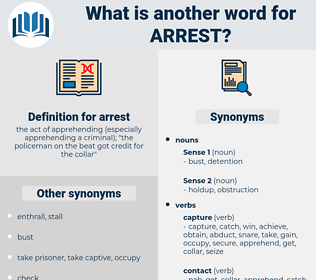 arrest, synonym arrest, another word for arrest, words like arrest, thesaurus arrest