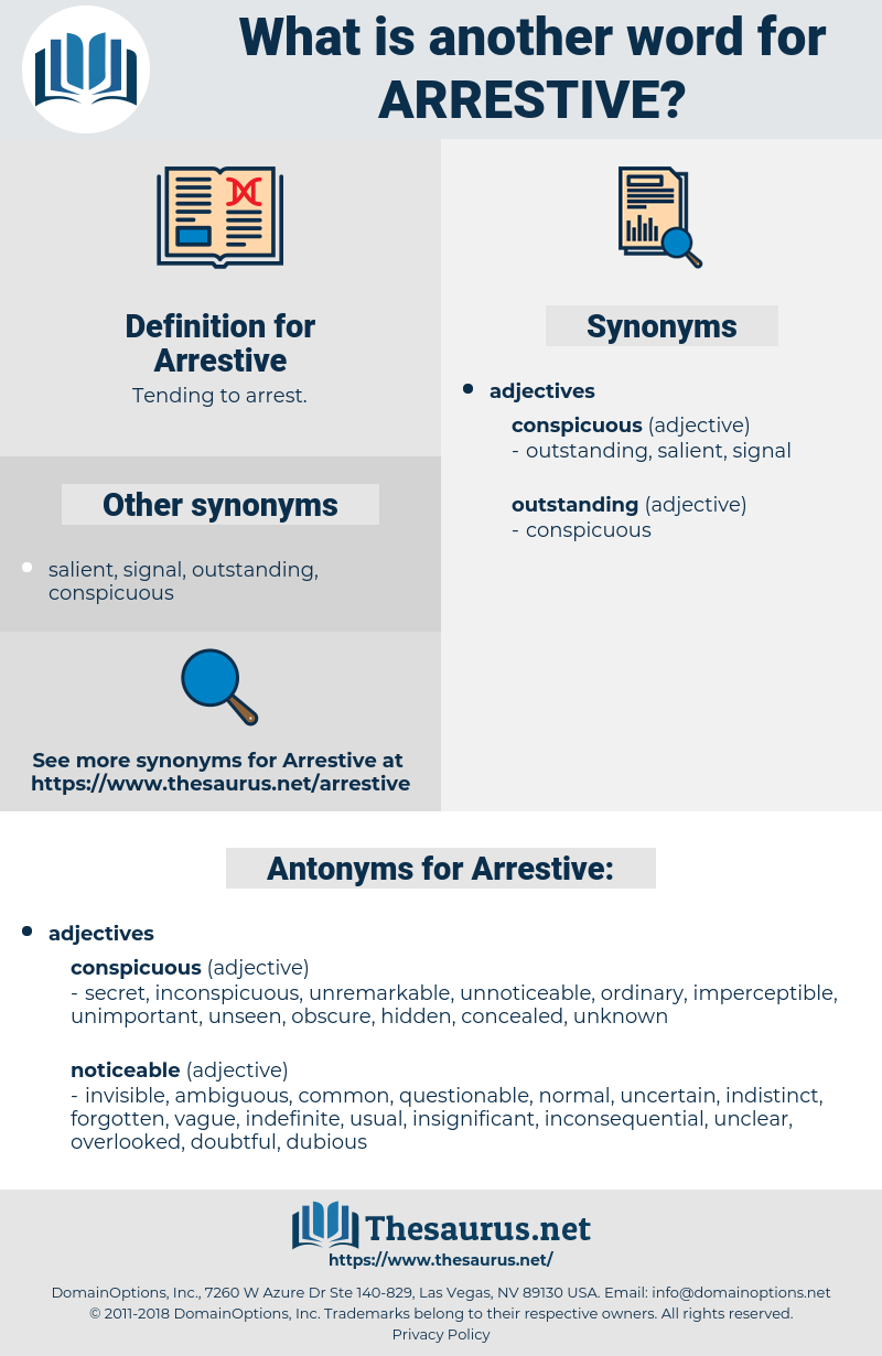 Arrestive, synonym Arrestive, another word for Arrestive, words like Arrestive, thesaurus Arrestive