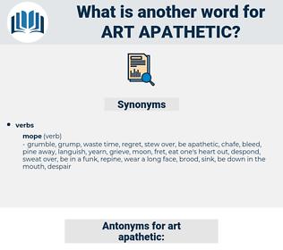 art apathetic, synonym art apathetic, another word for art apathetic, words like art apathetic, thesaurus art apathetic