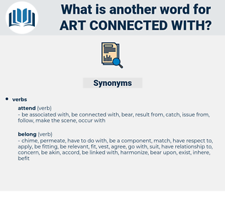 art connected with, synonym art connected with, another word for art connected with, words like art connected with, thesaurus art connected with