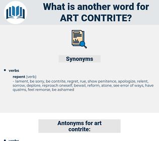 art contrite, synonym art contrite, another word for art contrite, words like art contrite, thesaurus art contrite