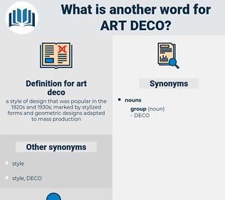 art deco, synonym art deco, another word for art deco, words like art deco, thesaurus art deco