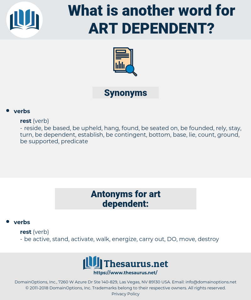 art dependent, synonym art dependent, another word for art dependent, words like art dependent, thesaurus art dependent