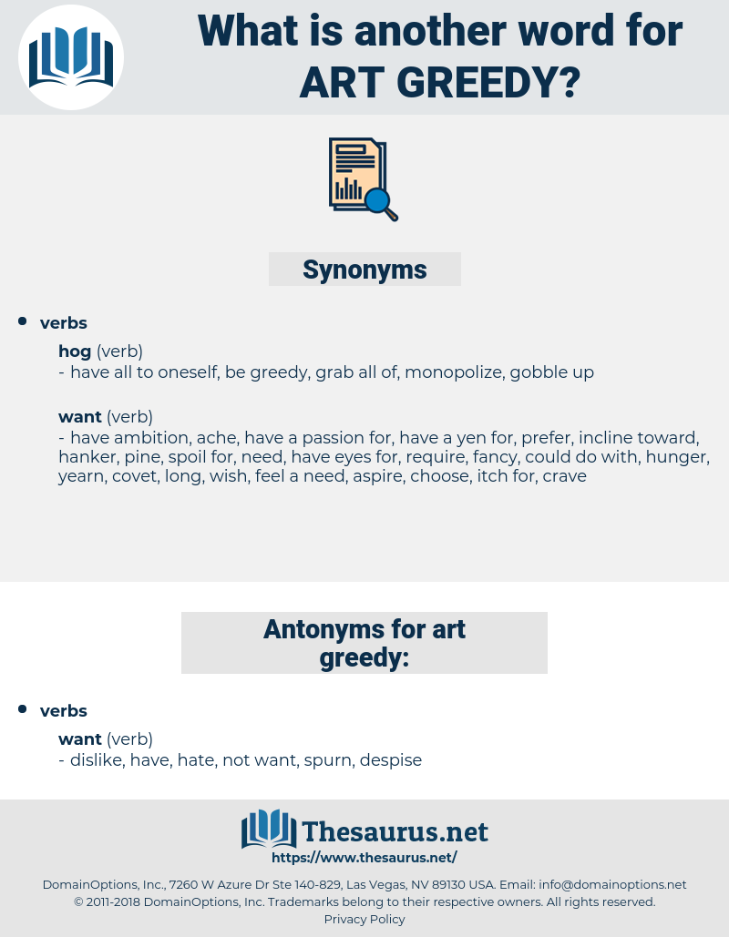 art greedy, synonym art greedy, another word for art greedy, words like art greedy, thesaurus art greedy
