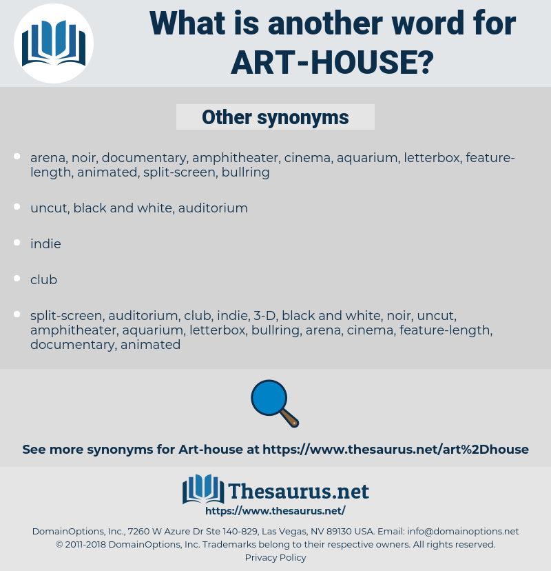 art-house, synonym art-house, another word for art-house, words like art-house, thesaurus art-house