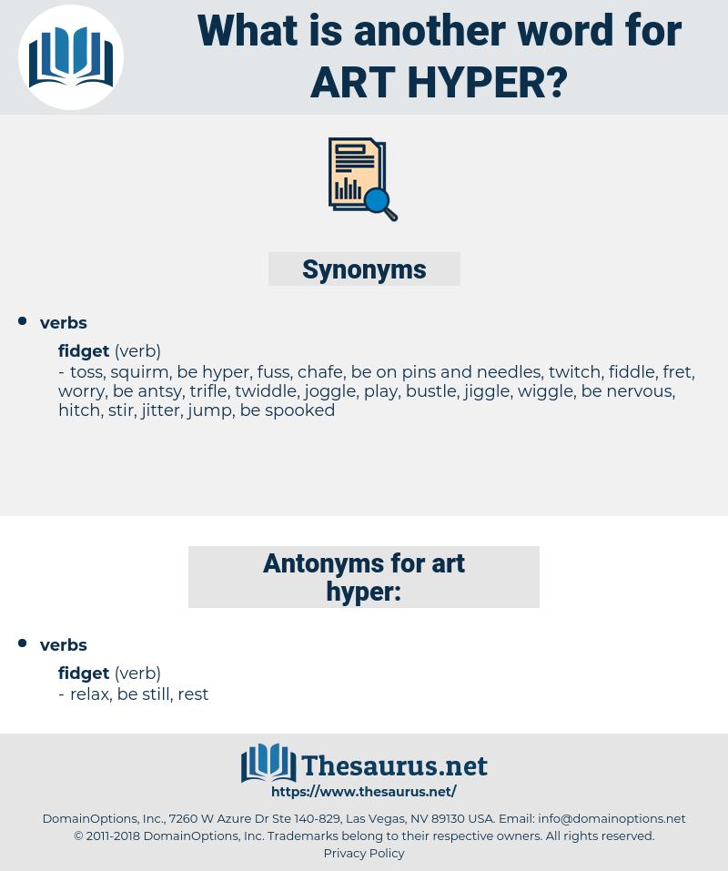 art hyper, synonym art hyper, another word for art hyper, words like art hyper, thesaurus art hyper