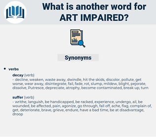 art impaired, synonym art impaired, another word for art impaired, words like art impaired, thesaurus art impaired