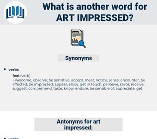 art impressed, synonym art impressed, another word for art impressed, words like art impressed, thesaurus art impressed