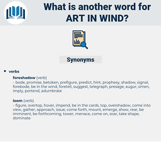 art in wind, synonym art in wind, another word for art in wind, words like art in wind, thesaurus art in wind