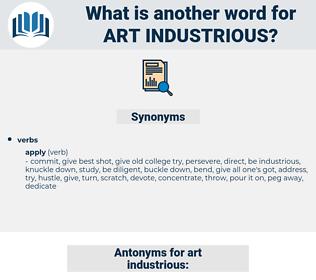 art industrious, synonym art industrious, another word for art industrious, words like art industrious, thesaurus art industrious