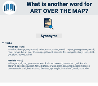 art over the map, synonym art over the map, another word for art over the map, words like art over the map, thesaurus art over the map