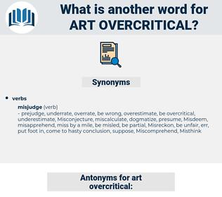 art overcritical, synonym art overcritical, another word for art overcritical, words like art overcritical, thesaurus art overcritical