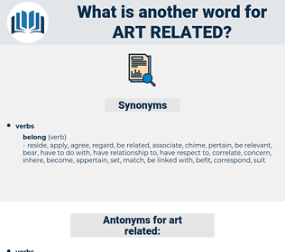 art related, synonym art related, another word for art related, words like art related, thesaurus art related