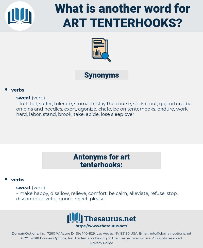 art tenterhooks, synonym art tenterhooks, another word for art tenterhooks, words like art tenterhooks, thesaurus art tenterhooks