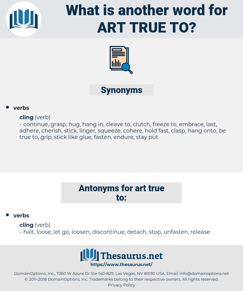 art true to, synonym art true to, another word for art true to, words like art true to, thesaurus art true to