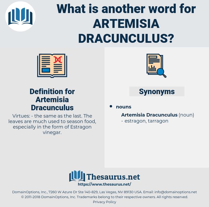 Artemisia Dracunculus, synonym Artemisia Dracunculus, another word for Artemisia Dracunculus, words like Artemisia Dracunculus, thesaurus Artemisia Dracunculus